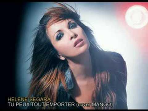 HELENE SEGARA - TU PEUX TOUT EMPORTER (cover Mango) mp3