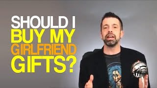 Should I Buy My Girlfriend Gifts?