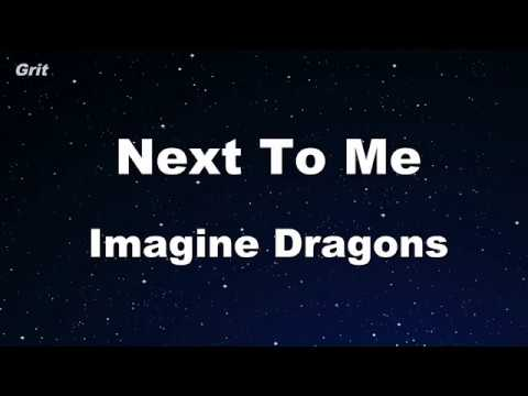 Next To Me - Imagine Dragons Karaoke 【No Guide Melody】 Instrumental