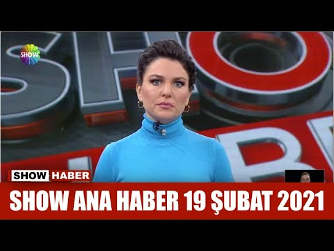 Show Ana Haber 19 Şubat 2021