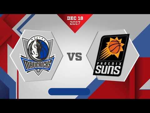 Phoenix Suns vs Dallas Mavericks: December 18, 2017