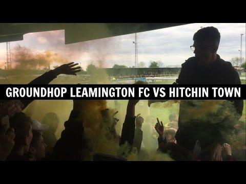 Groundhop Leamington Fc VS Hitchin Town / The New Windmill