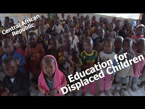 FR3: Education for Dsiplaced Children in Bangui