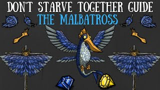 Don't Starve Together Guide (?): The Malbatross... Maybe...