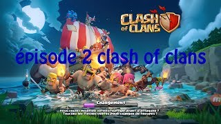 Clash of clans épisode 2 max de fune