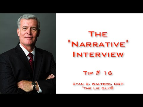 "Interviewing and Interrogation | The ""Narrative Interview""  