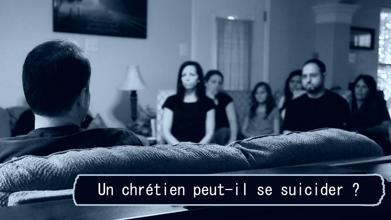 UN CHRÉTIEN PEUT-IL SE SUICIDER ?