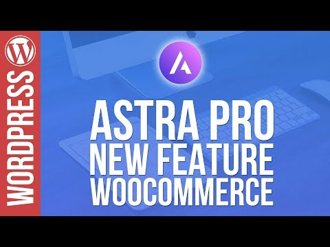 Astra Pro Woocommerce Addon Demo & Thoughts