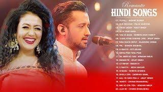 Romantic Hindi Songs 2020 Live Arijit Singh Neha Kakkar Atif Aslam New Bollywood Love Songs 2020