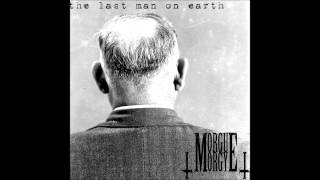 Morgue Orgy - The Last Man on Earth (Diary of George)