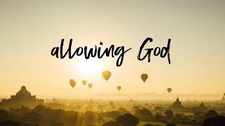 Allowing God | Pastor Don Young