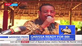 Garissa ready for BBI Forum : Education crisis, Insecurity prominent on the Agenda tomorrow