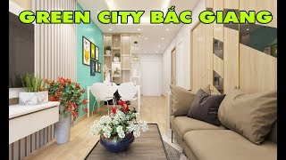 Căn hộ mẫu dự án chung cư Green city Bắc Giang | CĂN HỘ GREEN CITY BẮC GIANG 2019