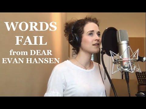 """Words Fail"" from Dear Evan Hansen"