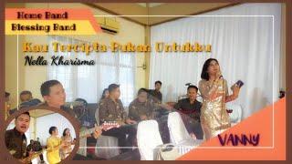 Download Lagu KAU TERCIPTA BUKAN UNTUK KU - Dangdut Asyik Joss || VANNY Feat Blessing Band mp3