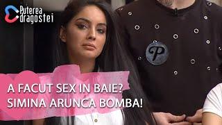 Puterea dragostei(12.04)-A facut SEX in baie Simina arunca BOMBA! Cine sunt favoritii sapt ...