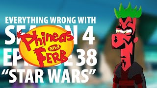 """Everything Wrong With Phineas and Ferb """"Star Wars"""""""