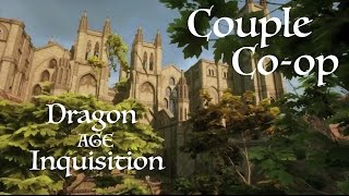 Couple Co-op - Dragon Age Inquisition - GamePlay