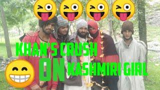 Khan's Crush on Kashmiri Girl || Funny Video || Halpora Rounders FM