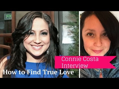 How to Find True Love-Connie Costa Interview