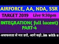 Integration Part-4,airforce, Aa, Ssr, Nda And 12th