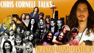 Chris Cornell on Seattle's Grunge Scene Revolution