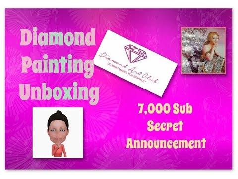 Diamond Art Club Unboxing and💎💖7,000 💖💎Subscriber Secret Announcement