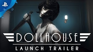 Dollhouse - Launch Trailer | PS4
