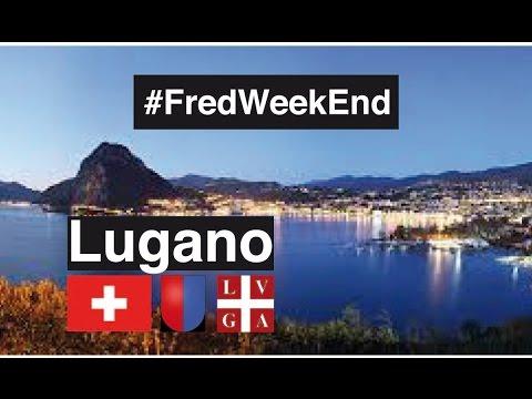 Download VISITE DE LUGANO   #FredWeekEnd #1