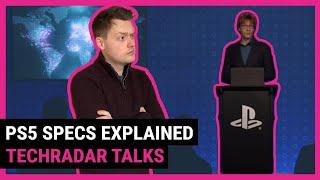 Ps5 Specs Deep Dive Explained | Techradar Talks