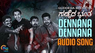 Download Hindi Video Songs - Guddeda Bhootha Tulu Movie |Dennana Dennana| Audio song| Dinesh Attavar,Sandeep Bhaktha,Ashwitha