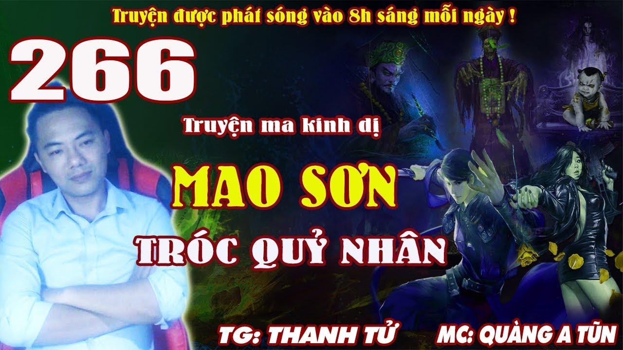 Truyện ma pháp sư – Mao Sơn tróc quỷ nhân [ Tập 266 ] Kết thúc của Ma cà rồng – Quàng A Tũn
