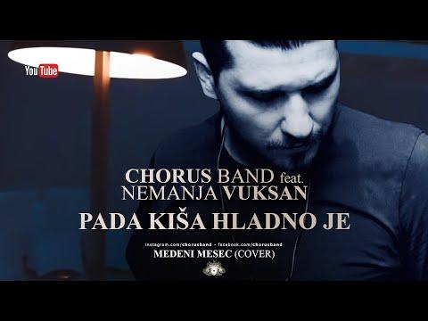 Chorus Band feat. Nemanja Scream - Medeni Mesec - Pada kisa hladno je (Cover)