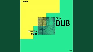 Skyy (Dub Vocal)