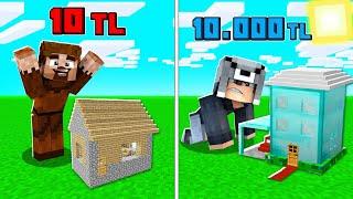 1 TL EN KÜÇÜK EV VS 10.000 TL EN KÜÇÜK EV! 😱 - Minecraft
