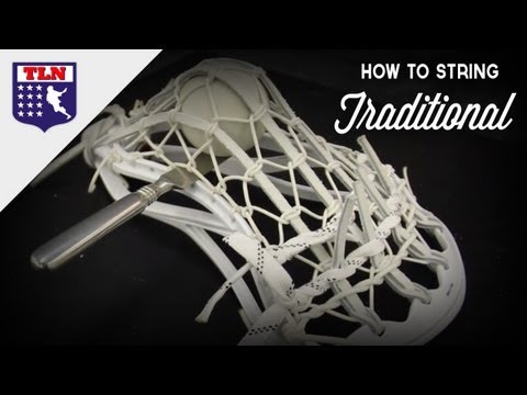 How To String A Traditional Lacrosse Pocket: Getting Started