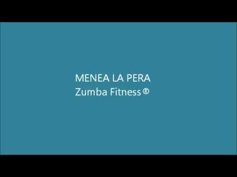 Menea la pera - Zumba Fitness ®