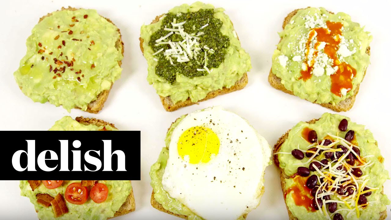 6 Amazing Avocado Toast Ideas  Delish