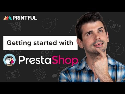 How to integrate with PrestaShop - Printful 2019
