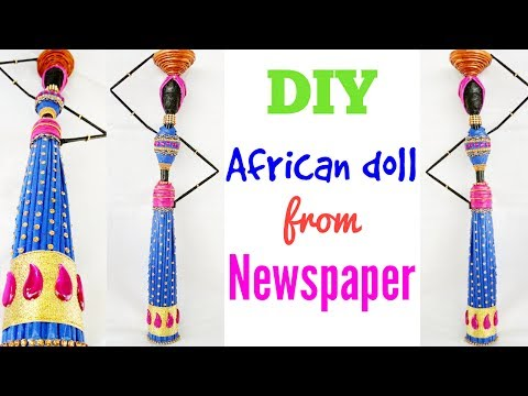 How to make Newspaper doll? African doll making | Craft from waste