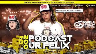 PODCAST 002 DJ JR FELIX ( ME DESCULPA TIA)