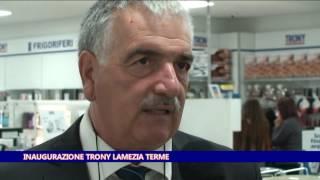 Inaugurazione Trony Lamezia Terme