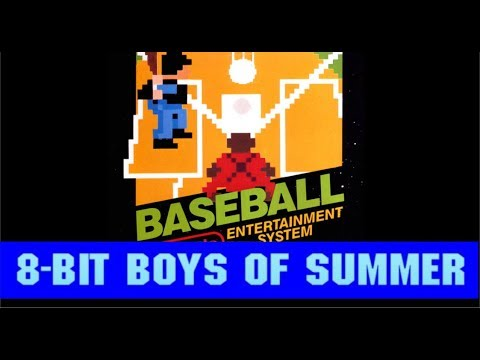 8-Bit Boys Of Summer - NES Baseball