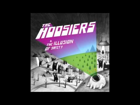 The Illusion Of Safety - The Hoosiers (full album)