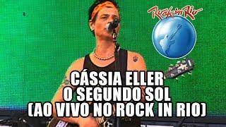 Cássia Eller - O Segundo Sol (Ao Vivo no Rock in Rio)