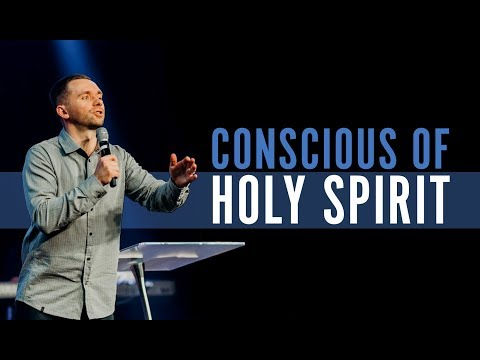 Conscious of the Holy Spirit | Pastor Vlad