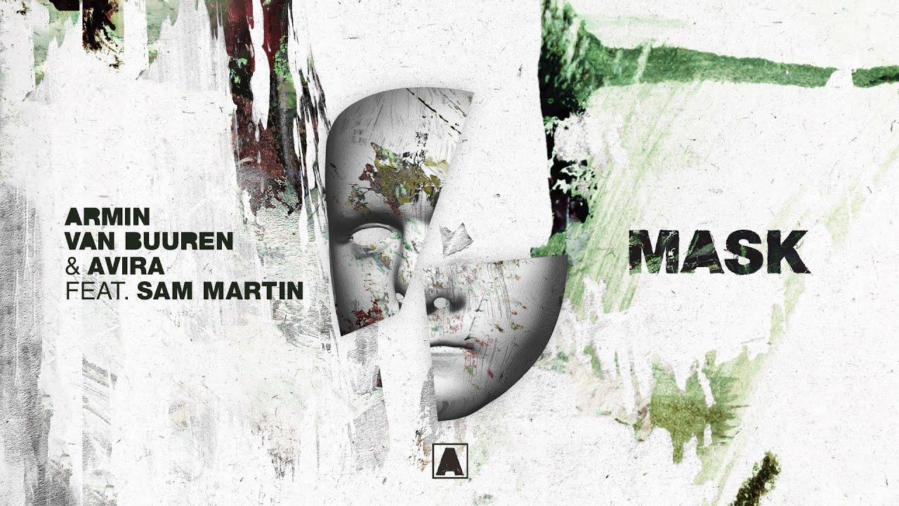 Armin van Buuren & AVIRA feat. Sam Martin - Mask (Lyric Video)