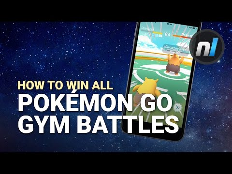 Guide: How to Win Every Gym Battle in Pokémon GO - Pokémon GO Battle Guide