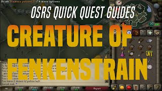 Quick Quest Guides - Creature Of Fenkenstrain 9:45