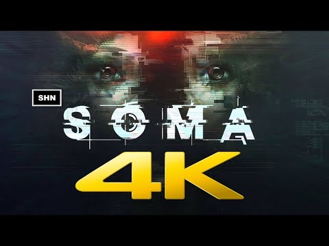 SOMA | 4K 60fps | Game Movie Walkthrough Gameplay No Commentary